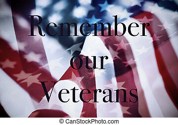 text remember our veterans and the flag of the US