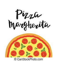Vector illustration of Margherita Pizza and hand lettering.