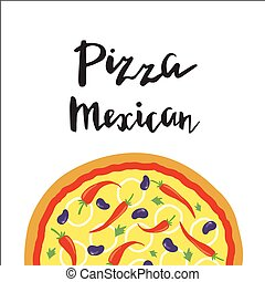 Vector illustration of Mexican Pizza and hand lettering.