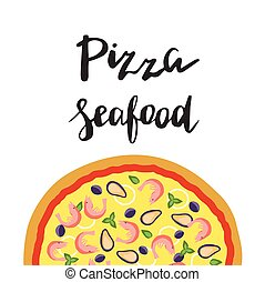 Vector illustration of Seafood Pizza and hand lettering.
