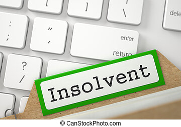 Index Card with Inscription Insolvent. 3D. - Insolvent....