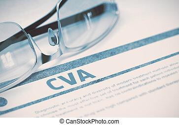 Diagnosis - CVA. Medicine Concept. 3D Illustration.