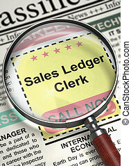 Sales Ledger Clerk Join Our Team. 3D. - Illustration of...
