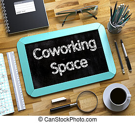 Coworking Space - Text on Small Chalkboard. 3D. - Coworking...