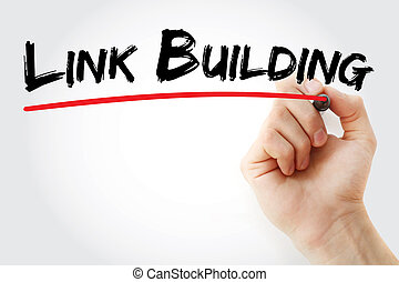 Hand writing Link Building with marker, concept background
