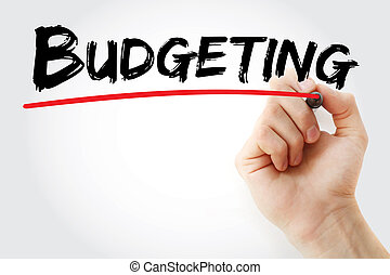 Hand writing Budgeting with marker, concept background