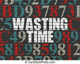 Time concept: Wasting Time on wall background - Time...