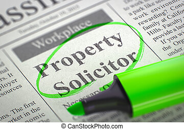 Job Opening Property Solicitor. 3D. - Newspaper with...