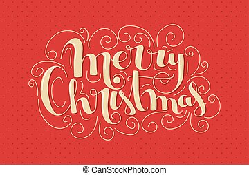 Merry Christmas lettering - Retro styled Merry Christmas...