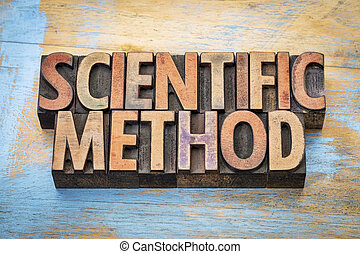 scientific method word abstract in wood type - scientific...