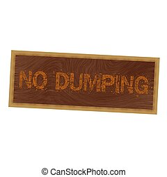 no dumping orange wording on picture frame wood brown background