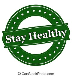 Stay healthy - Rubber stamp with text stay healthy inside,...