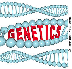 Genetics - Word in DNA - The word Genetics inside a DNA...