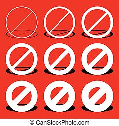 Restriction, prohibtion road sign in different thicknesses