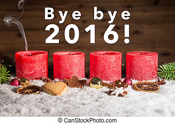 Four blown out advent candles with bye bye 2016 - Four red...