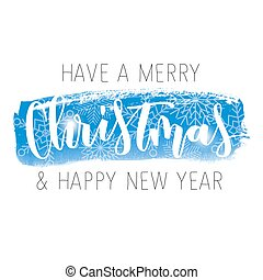 hand written inscription - Merry Christmas and happy new...