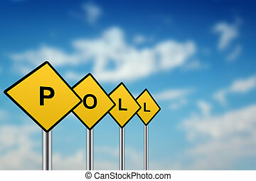 poll on yellow road sign