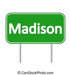 Madison green road sign. - Madison green road sign isolated...