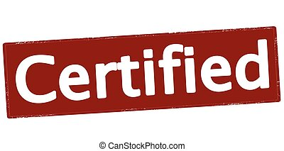 Certified - Rubber stamp with word certified inside, vector...