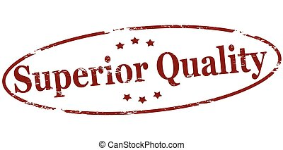 Superior quality - Rubber stamp with text superior quality...