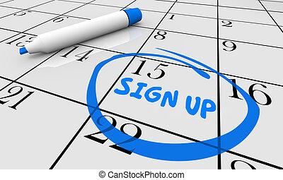 Sign Up Deadline Date Day Circled Calendar 3d Illustration