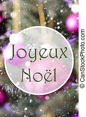 Vertical Rose Quartz Balls, Joyeux Noel Means Merry...