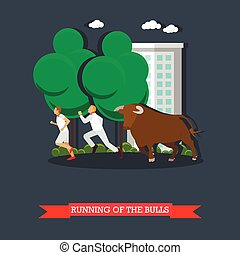Running of the Bulls concept vector poster in flat style. People run in front bull in Spain