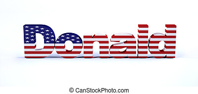 Donald sign with american flag isolated on white 3d...
