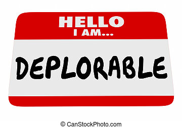 Hello I Am Deplorable Name Tag Greeting Words 3d...