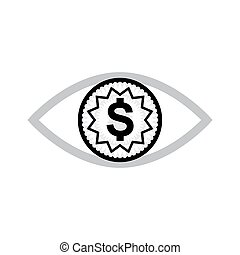Eye with dollar icon, greed or need money symbol