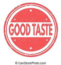Good taste sign or stamp