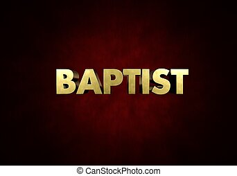 Baptist Concept Metal letter press word in red background -...