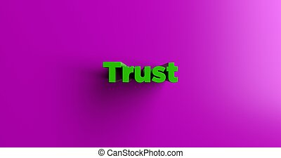 Trust - 3d rendered headline