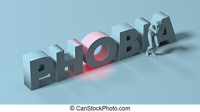 Phobia - 3d render lettering sign, near scared paranoid man, illustration