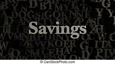 Savings - 3d rendered metallic typeset
