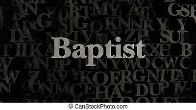 Baptist - 3d rendered metallic typeset - Baptist - 3D...