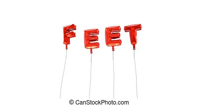 FEET - word made from red foil balloons - 3D rendered.