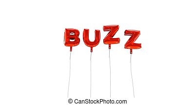 BUZZ - word made from red foil balloons - 3D rendered. Can...
