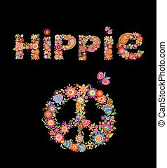 Flower colorful print with hippie lettering and peace flower symbol isolated on black background