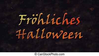 Frohliches Halloween text in German dissolving into dust to left