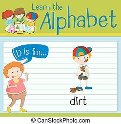 Flashcard letter D is for dirt