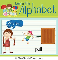 Flashcard alphabet P is for pull illustration