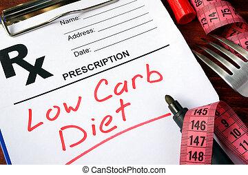 low carb diet - Prescription form with words low carb diet.