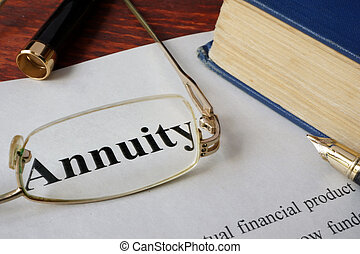 Annuity written on a paper. Finance concept.