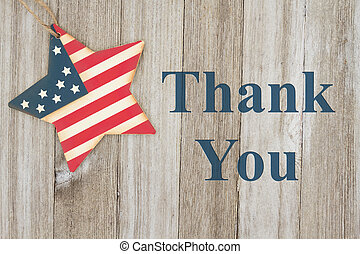 USA patriotic thank you message, USA patriotic old flag on a...