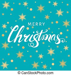 Christmas  hand lettering on blue  background with  golden stars.
