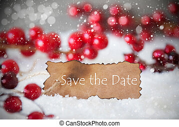 Burnt Label, Snow, Snowflakes, English Text Save The Date -...