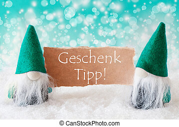 Turqoise Gnomes With Card, Geschenk Tipp Means Gift Tip -...