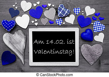 Chalkbord With Many Blue Hearts, Valentinstag Means...