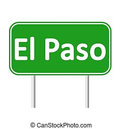 El Paso.eps - El Paso green road sign isolated on white...
